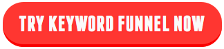 Try Keyword Funnel now!